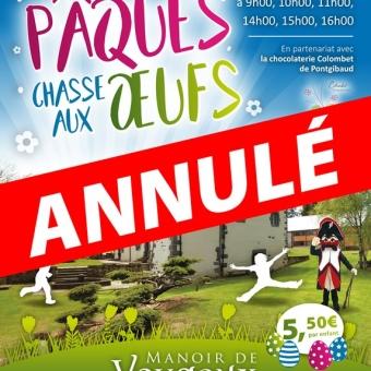 Annulation Chasse aux œufs de Pâques 2021Manoir de Veygoux